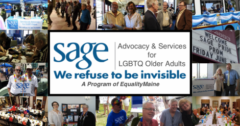 This is a graphic featuring several photos of SAGE Maine members at events. These photos surround the SAGE Maine logo.